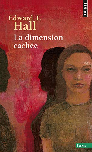 La Dimension cachée par Edward t. Hall