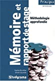 Rdiger un mmoire ou un rapport de stage - 2 dition - Studyrama 2008