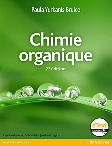 Chimie organique 2e édition + eText par Paula Yurkanis Bruice