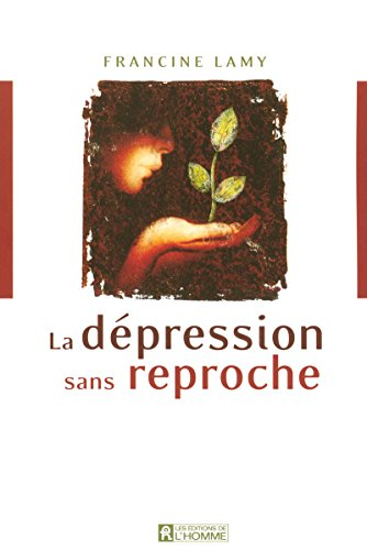 DEPRESSION SANS REPROCHE par Collectif