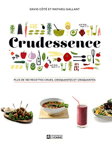 CRUDESSENCE par Mathieu Gallant, David Cote