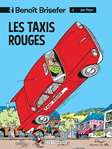 Benoît Brisefer, tome 1 : Les Taxis rouges