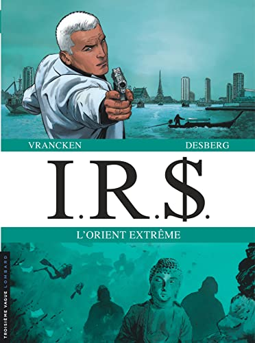 IRS DIPTYQUES - tome 7 - IRS diptyque tomes 13 et 14