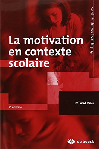 La motivation en contexte scolaire