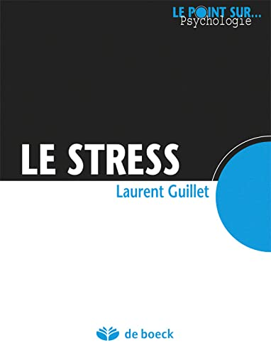 Le stress par Laurent Guillet