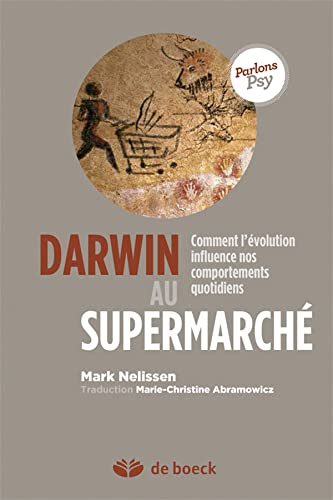 Darwin au supermarché : Comment l'évolution influence nos comportements quotidiens