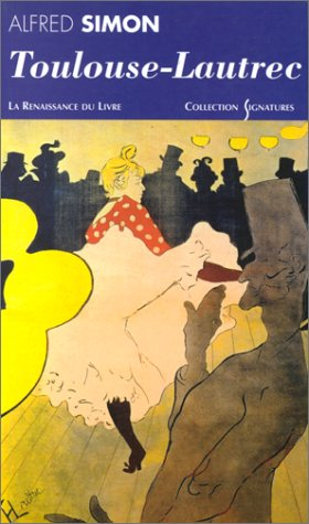 Toulouse-Lautrec : Biographie
