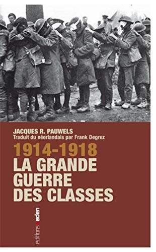 1914-1918 : La grande guerre des classes