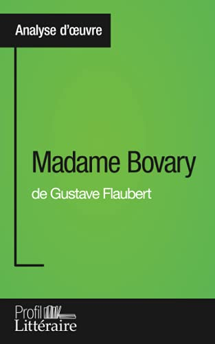 Télécharger Madame Bovary De Gustave Flaubert Analyse Approfondie