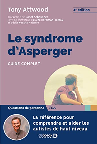 Syndrome d'Asperger (le) : Guide complet par Attwood Tony