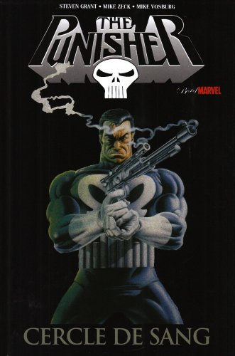 The Punisher : Cercle de sang par Steven Grant, Mike Zeck, Mike Vosburg
