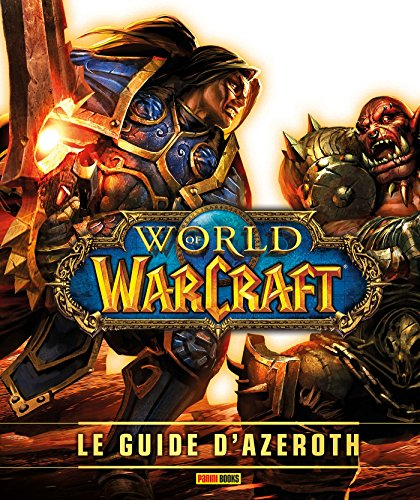 World of Warcraft : le guide d'Azeroth ned par Kathleen Pleet, Anne Stickney