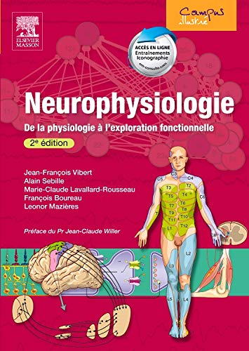 Neurophysiologie: De la physiologie à l'exploration fonctionnelle