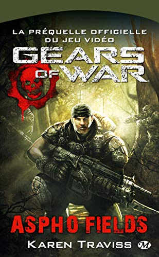 Gears of War, Tome 1: Aspho Fields