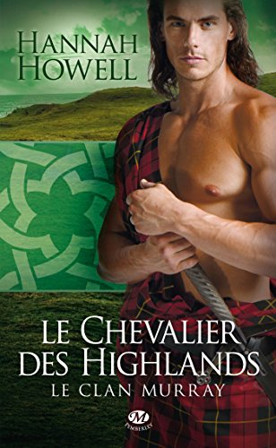 Le Clan Murray, Tome 2: Le Chevalier des Highlands