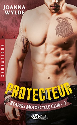 Reapers Motorcycle Club, Tome 2: Protecteur