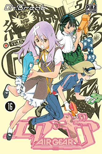 Air Gear - Tome 16