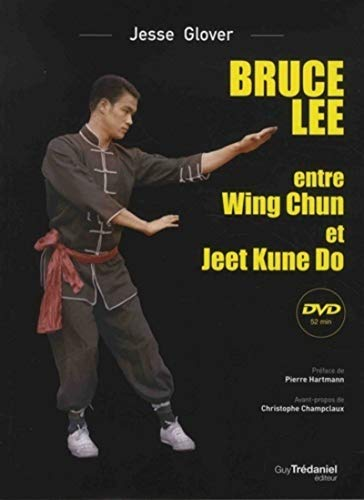 Bruce Lee : Entre Wing Chun et Jeet Kune Do (1DVD)