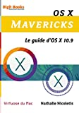 couverture du livre OS X Mavericks Le guide d OS X 10.9