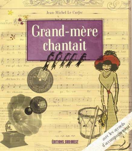 Grand-mère Chantait