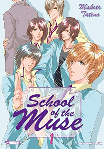 School of the muse, Tome 1 par TATENO Makoto