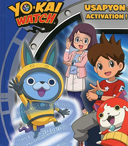 Yo-kai Watch - Usapyon : activation !