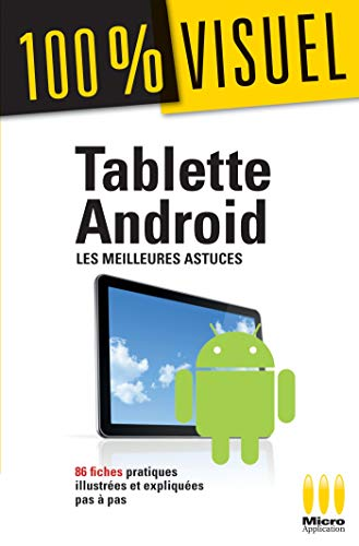 100% VISUEL TABLETTES ANDROID MEILLEURES ASTUC