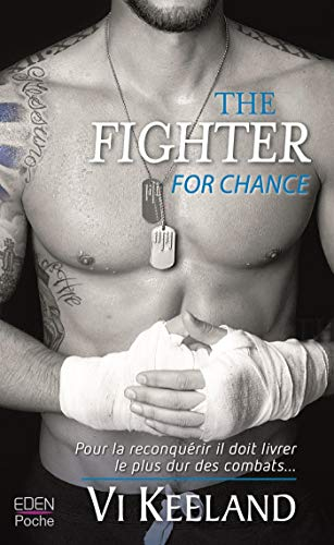 The fighter for chance par  Vi Keeland