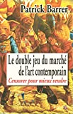 Le Double Jeu du march� de l