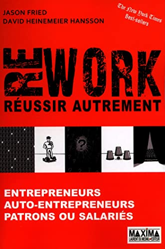 REWORK : REUSSIR AUTREMENT par Jason Fried, David heinemeier Hansson
