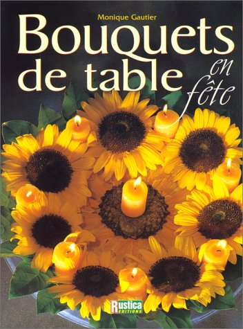 Bouquets de table en f�te