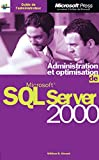 couverture du livre Administration et optimisation de SQL Server 2000