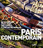 Couverture : Paris Contemporain, De Haussmann à nos jours