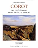 Corot: Ses chefs-d