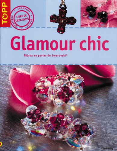 Glamour chic