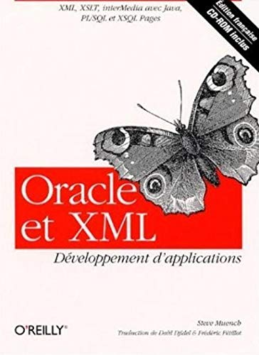 Livre Oracle Et Xml Developpement D Applications