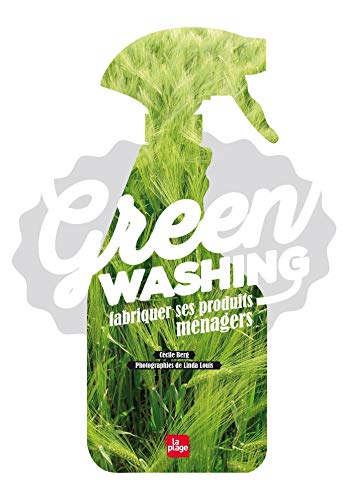 Greenwashing - Fabriquer ses produits ménagers