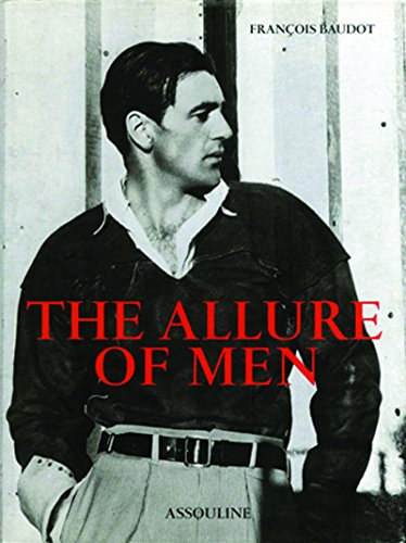 The Allure of Men par Francois Baudot