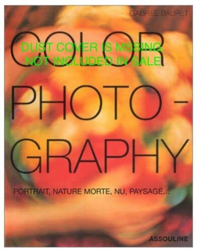 COLOR PHOTOGRAPHY -ANGLAIS-