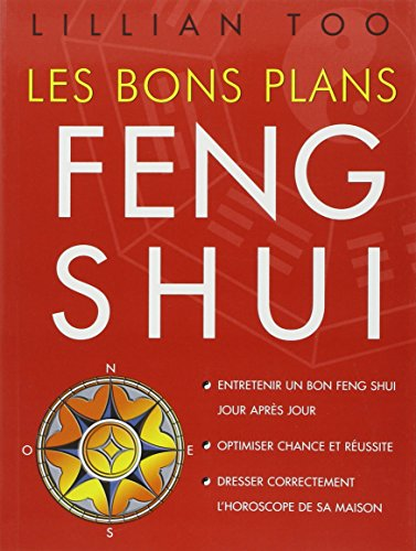 Les bons plans Feng Shui par Lillian Too