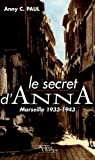 Couverture : Le secret d'Anna : Marseille 1933-1943