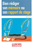 Bien rdiger son mmoire ou son rapport de stage - L'tudiant