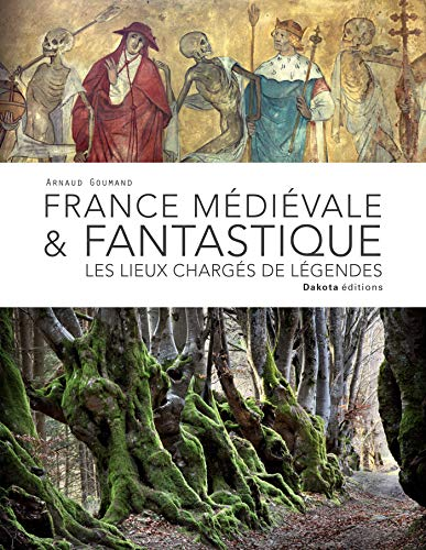 France médiévale & fantastique