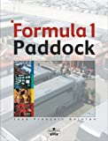 Formula One Paddock Side: Behind the Scenes of a Grand Prix