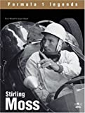 Stirling Moss: the Champion Without Crown