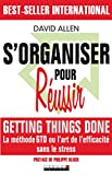 S'organiser pour Russir : Getting Things Done - Leduc.S Editions - 2008