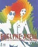 Evelyne Axel : From pop art to Paradise : Le pop art jusqu