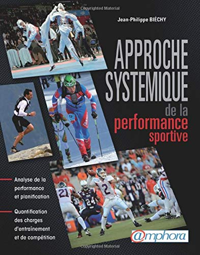 Approche Systémique de la performance sportive - Analyse de la Performance et planification