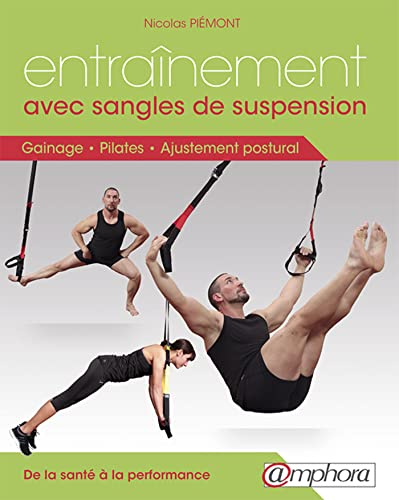 Entraînement avec sangles de suspension - Gainage, Pilates et ajustement postural