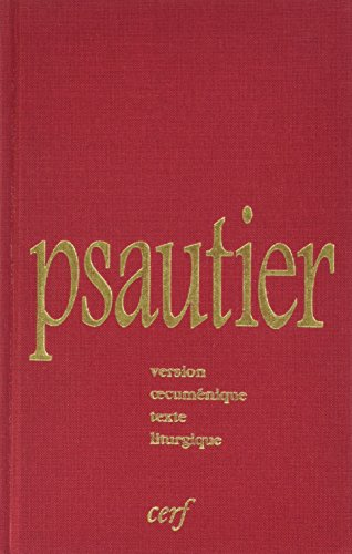 Psautier Liturgique Version Oecumenique